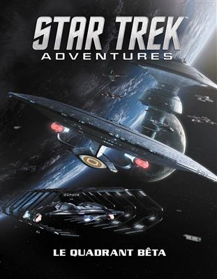 Star Trek Adventures : Quadrant Beta