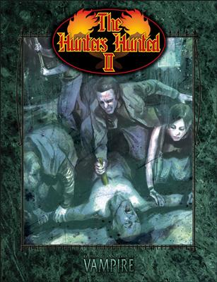 Vampire la Mascarade 20e : The Hunters Hunted 2