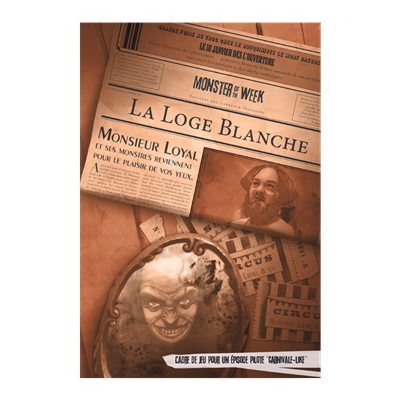Monster of the Week : La Loge blanche