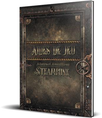 Abstract Aventures Steampunk : Aides de jeu