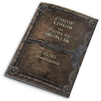 Abstract Aventures Steampunk : Guide survie du MJ