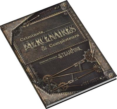 Abs. Steampunk : Criminel, Mercenaire & Comploteur