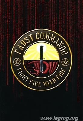 Faust Commando : Fight Fire With Fire